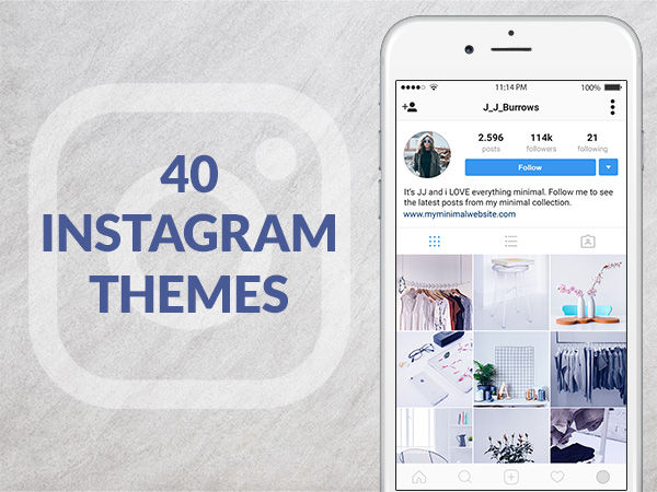 40 Instagram Themes